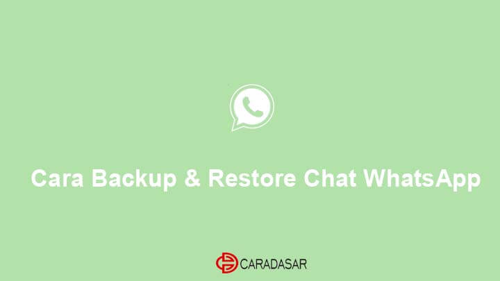 Cara Backup Restore Chat WhatsApp