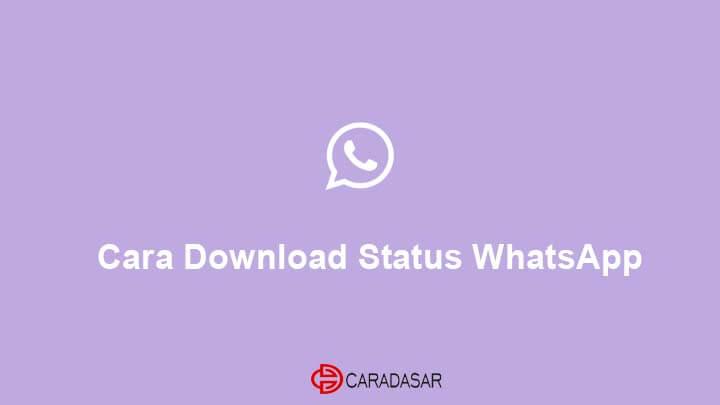 Cara Download Status WhatsApp