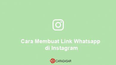 Photo of Cara Membuat Link WhatsApp di Instagram