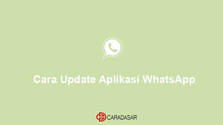 Cara Update Aplikasi WhatsApp
